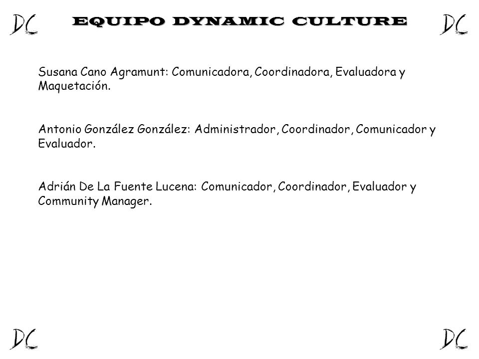 EQUIPO DYNAMIC CULTURE