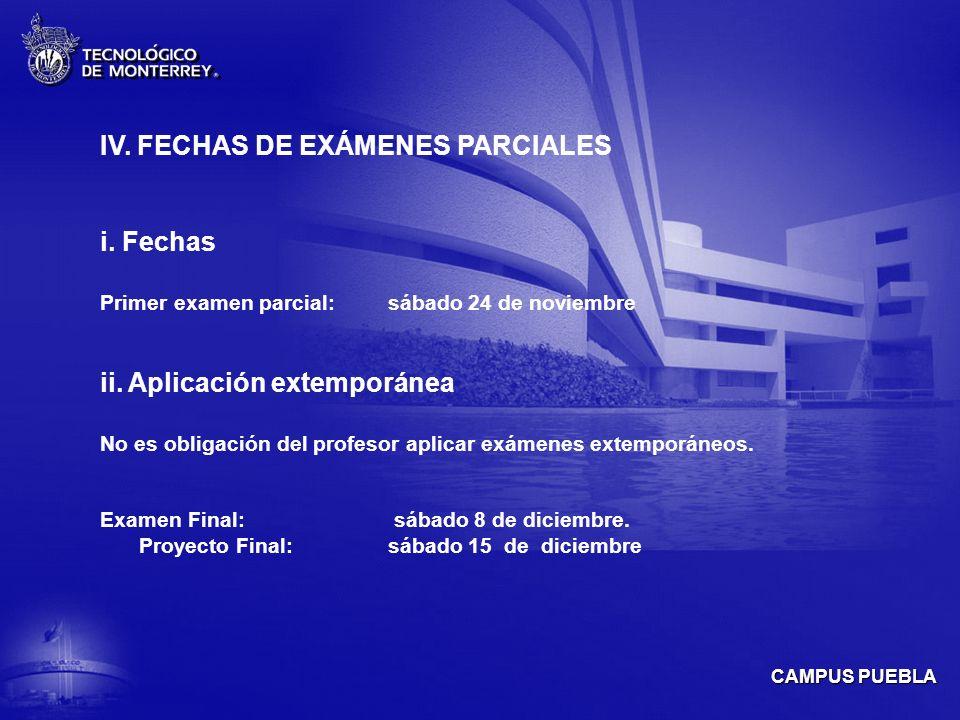 IV. FECHAS DE EXÁMENES PARCIALES