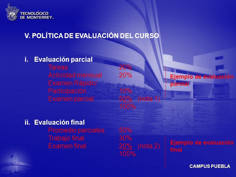 V. POLÍTICA DE EVALUACIÓN DEL CURSO