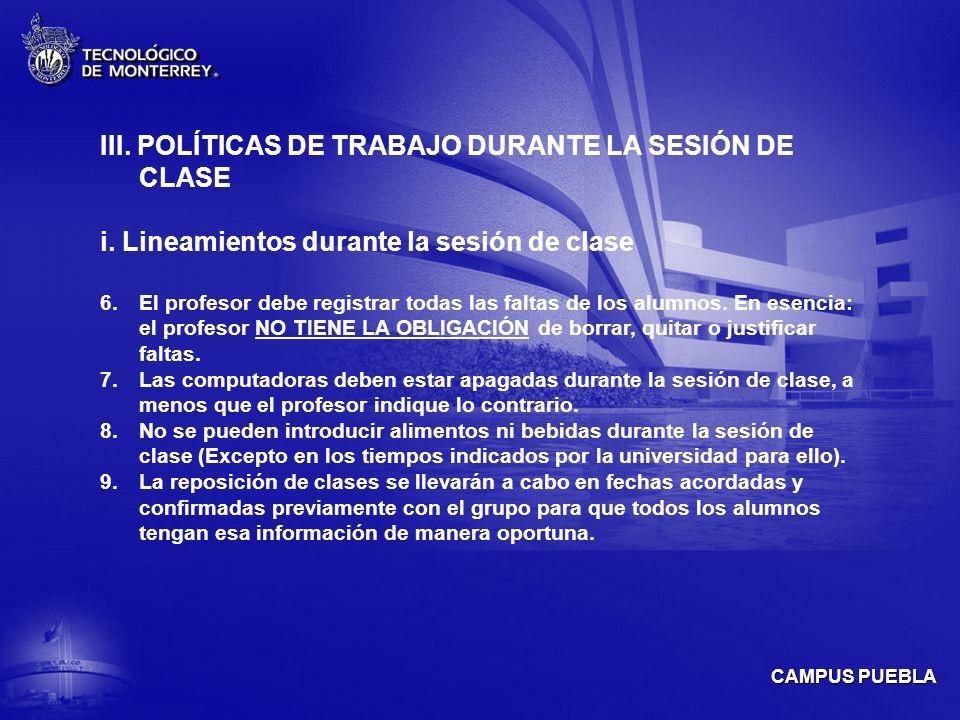 III. POLÍTICAS DE TRABAJO DURANTE LA SESIÓN DE CLASE