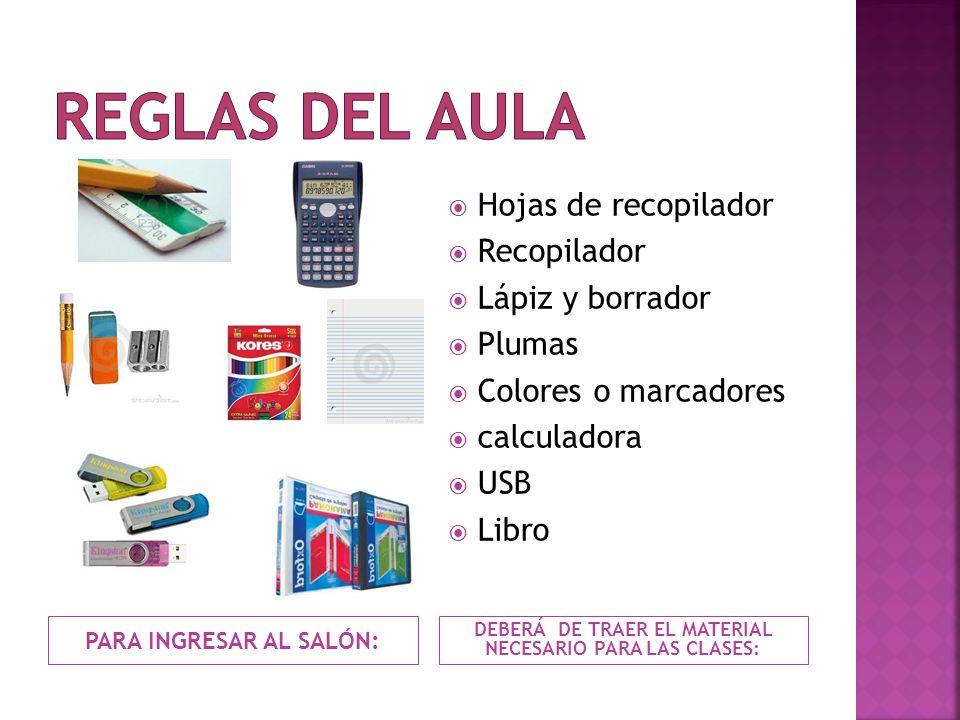 REGLAS DEL AULA Hojas de recopilador Recopilador Lápiz y borrador