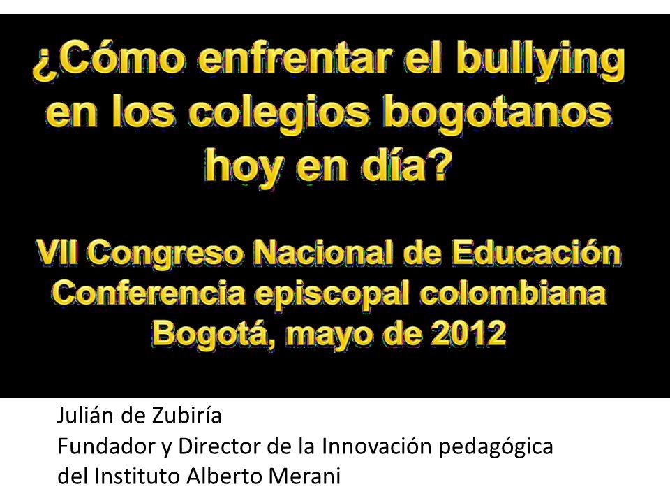 Julián de Zubiría Fundador y Director de la Innovación pedagógica del Instituto Alberto Merani