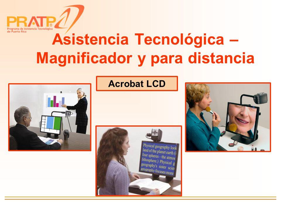 Asistencia Tecnológica – Magnificador y para distancia
