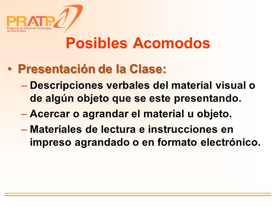 Posibles Acomodos Presentación de la Clase: