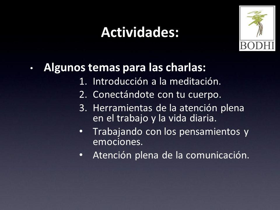Actividades: Algunos temas para las charlas: