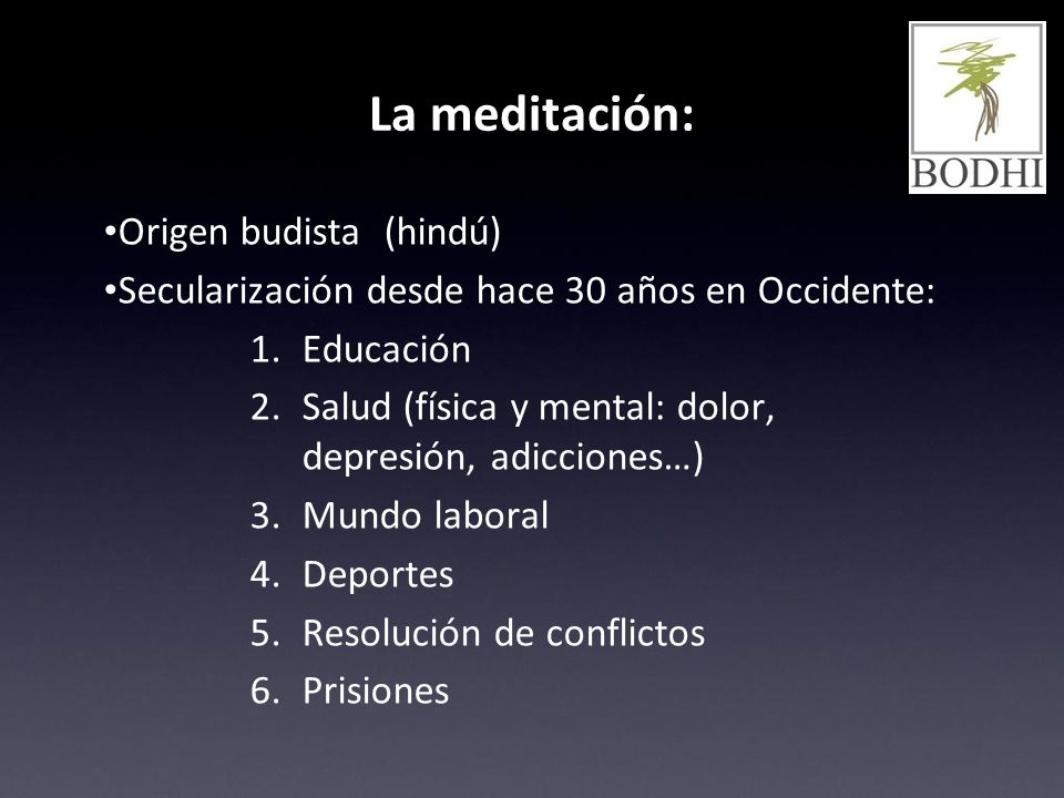 La meditación: Origen budista (hindú)