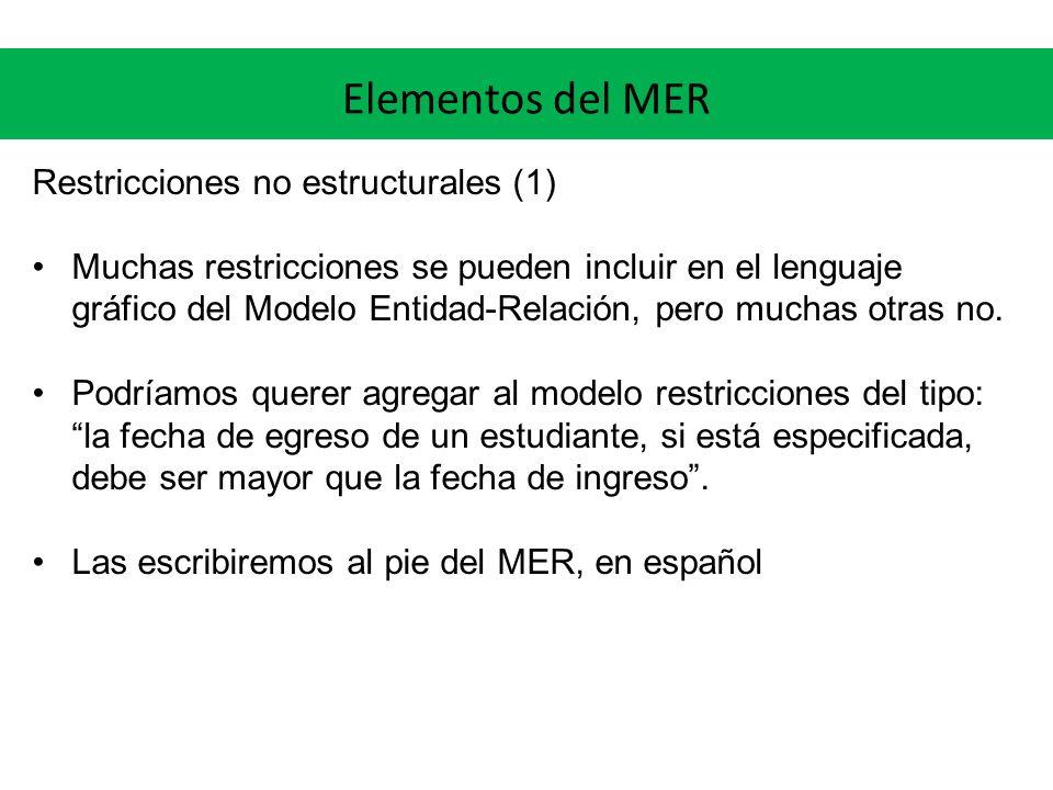 Elementos del MER Restricciones no estructurales (1)