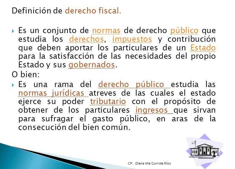 Definición de derecho fiscal.