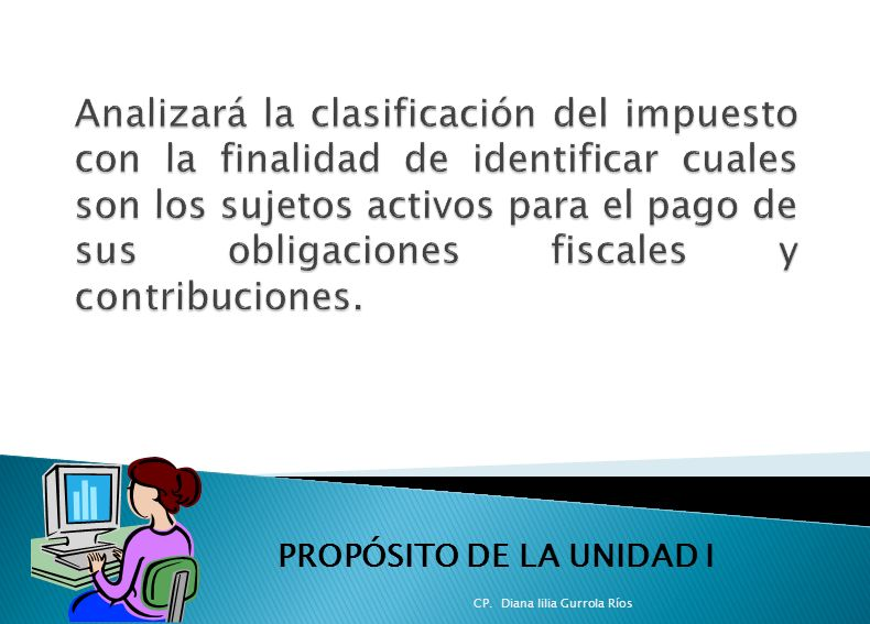 PROPÓSITO DE LA UNIDAD I