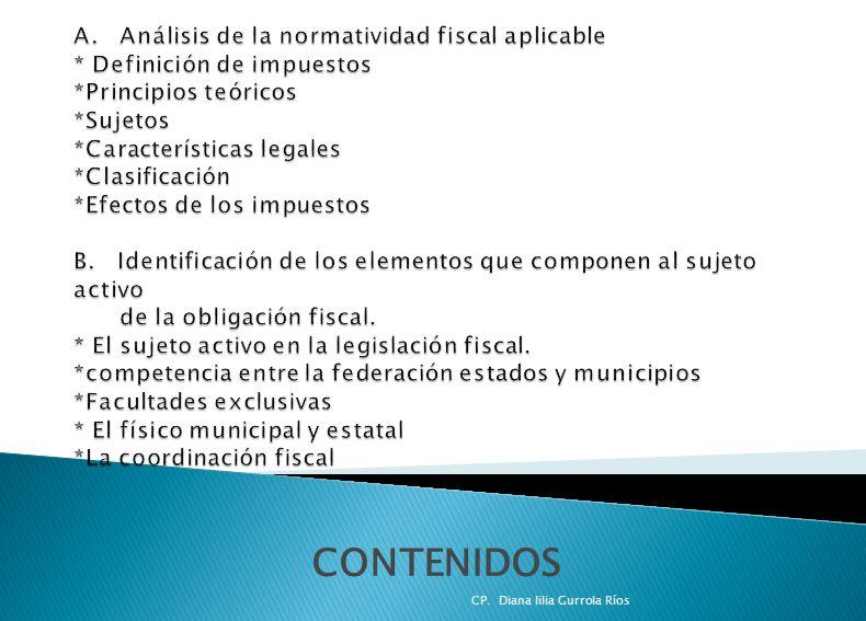 A. Análisis de la normatividad fiscal aplicable