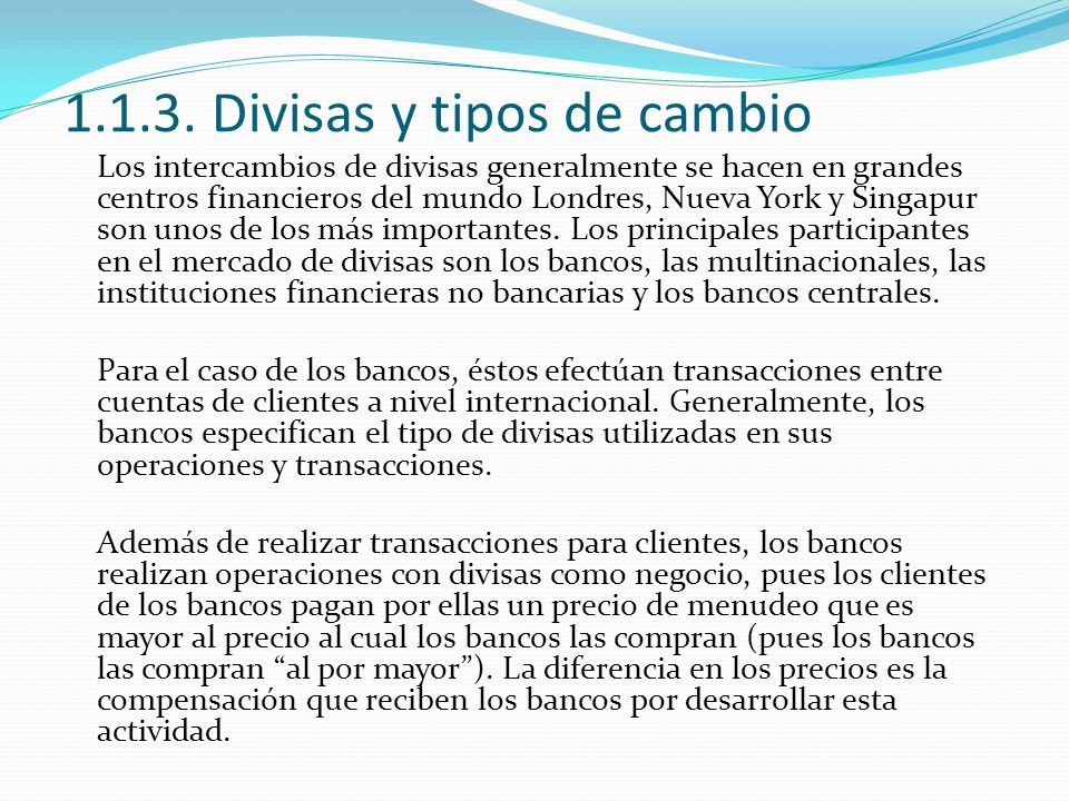 1.1.3. Divisas y tipos de cambio