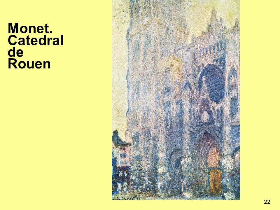 Monet. Catedral de Rouen
