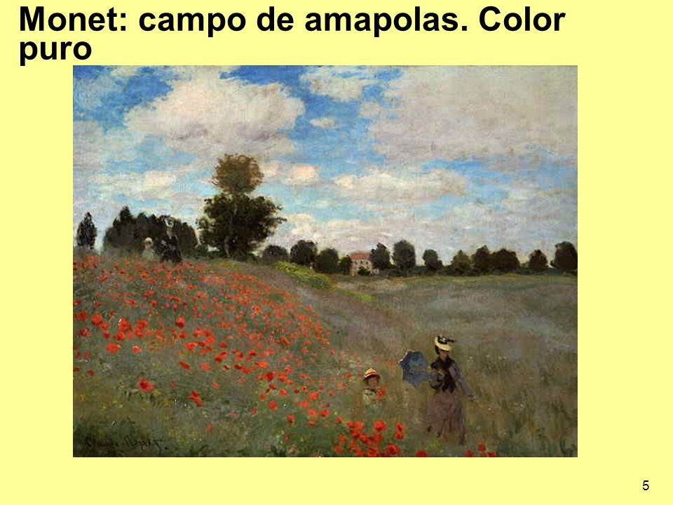Monet: campo de amapolas. Color puro