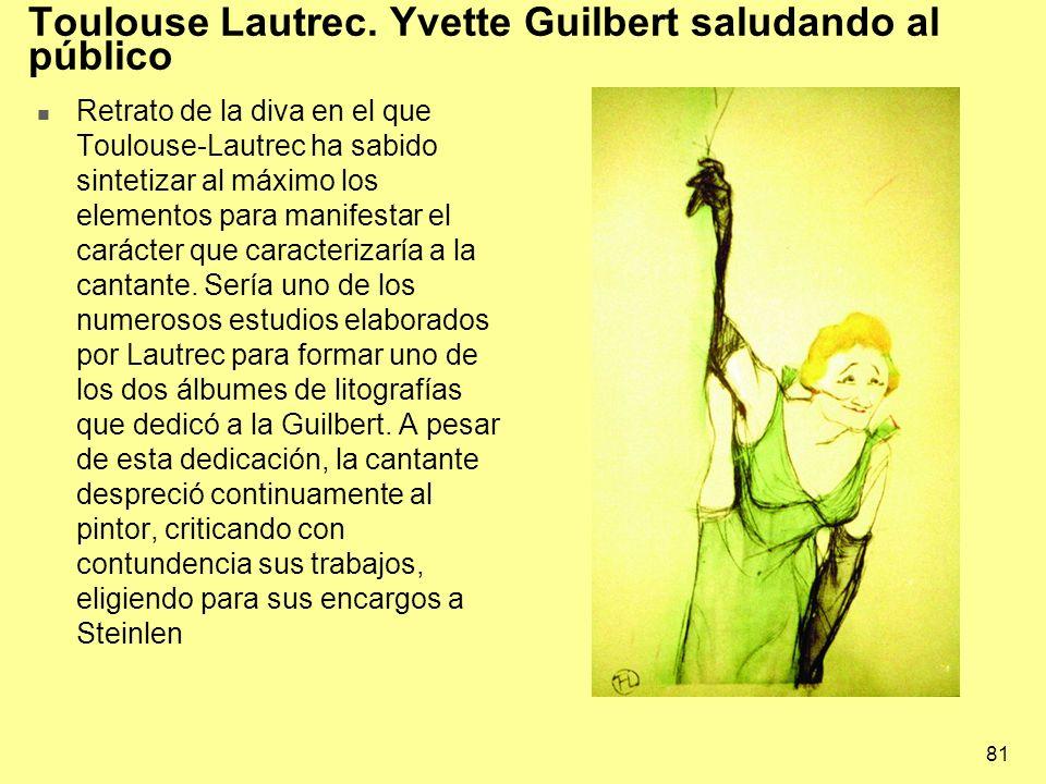 Toulouse Lautrec. Yvette Guilbert saludando al público