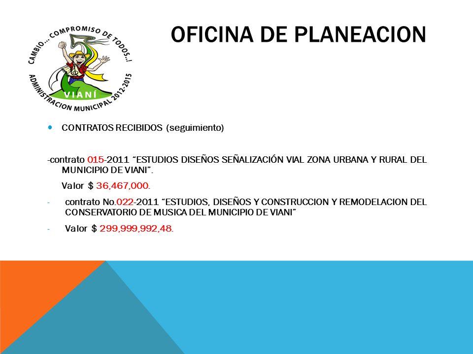 OFICINA DE PLANEACION CONTRATOS RECIBIDOS (seguimiento)