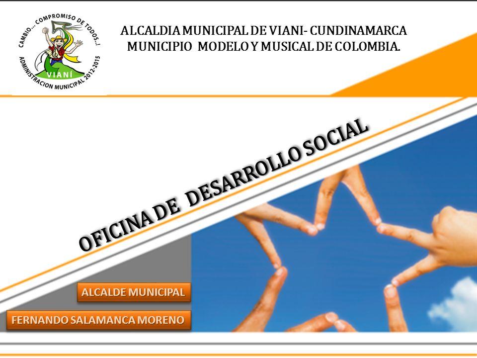 MUNICIPIO MODELO Y MUSICAL DE COLOMBIA. OFICINA DE DESARROLLO SOCIAL