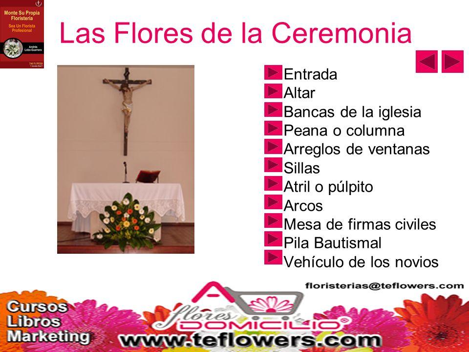 Las Flores de la Ceremonia