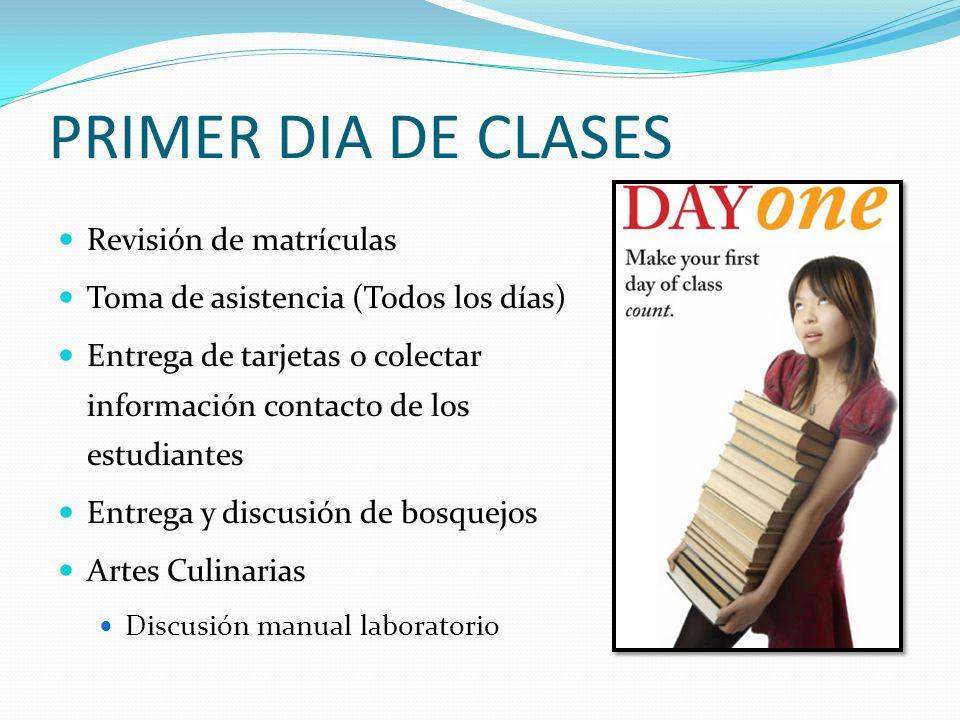 PRIMER DIA DE CLASES Revisión de matrículas