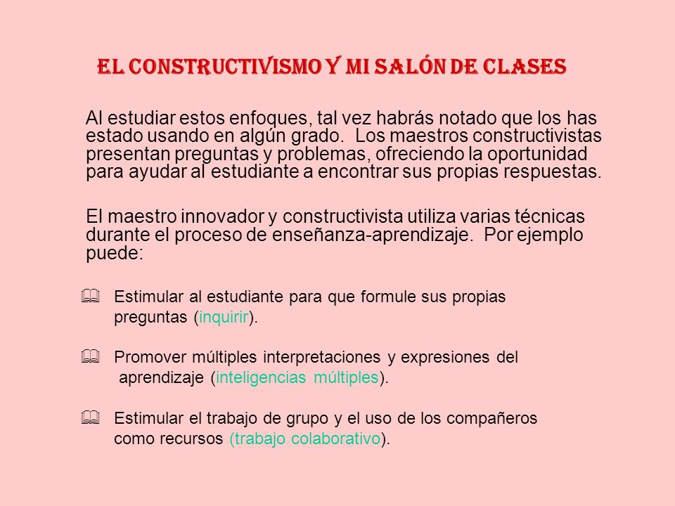 El constructivismo y mi salón de clases