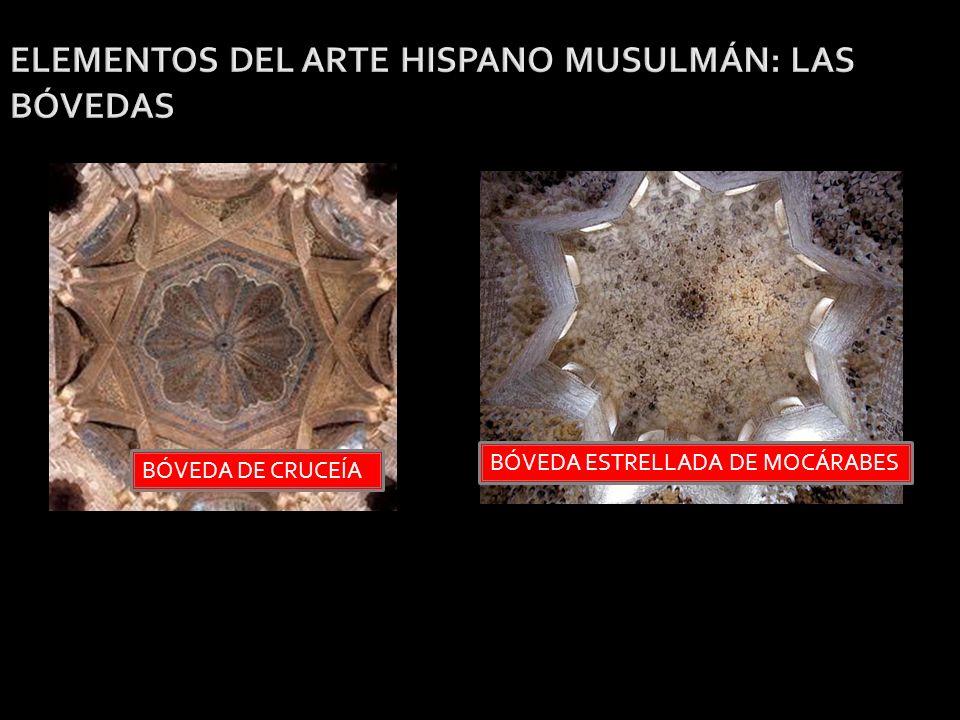 ELEMENTOS DEL ARTE HISPANO MUSULMÁN: LAS BÓVEDAS