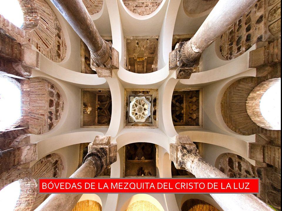 BÓVEDAS DE LA MEZQUITA DEL CRISTO DE LA LUZ