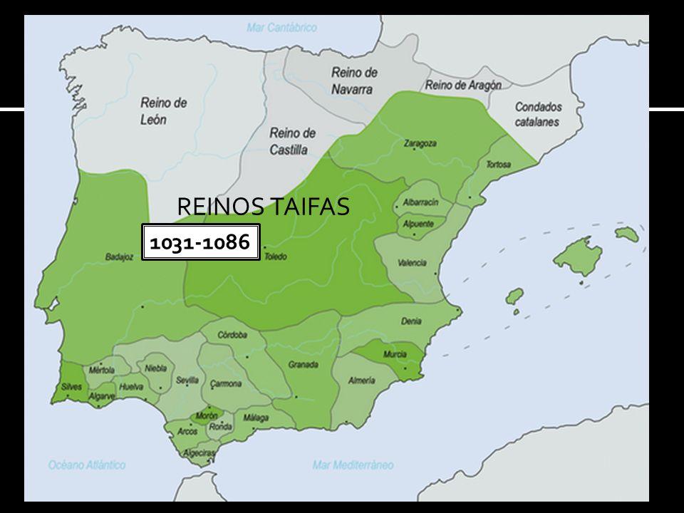 REINOS TAIFAS 1031-1086