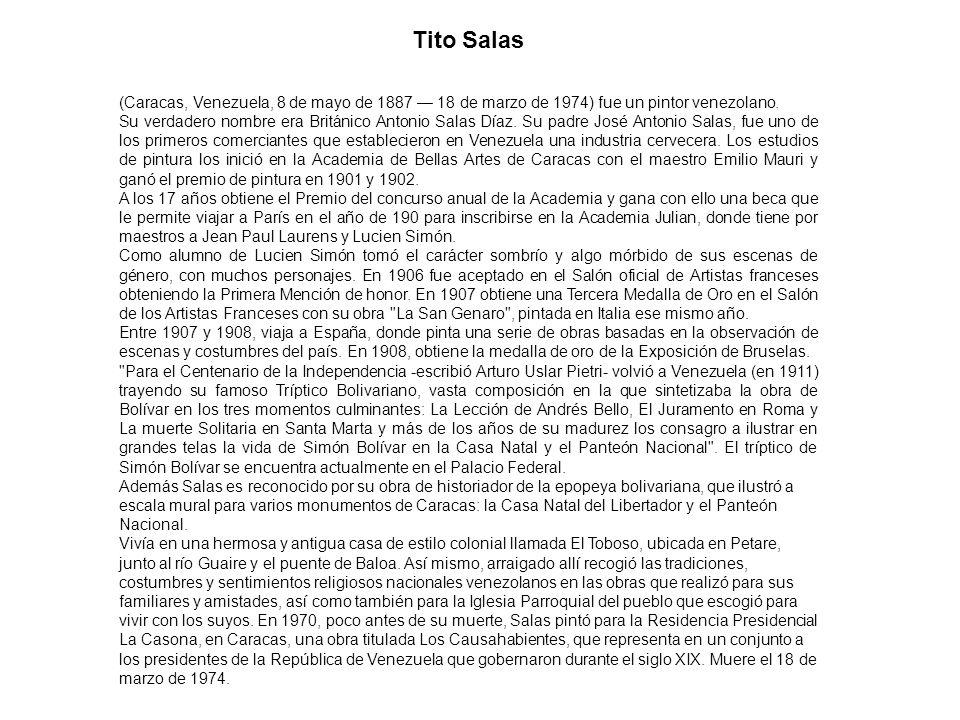 Tito Salas (Caracas, Venezuela, 8 de mayo de 1887 — 18 de marzo de 1974) fue un pintor venezolano.