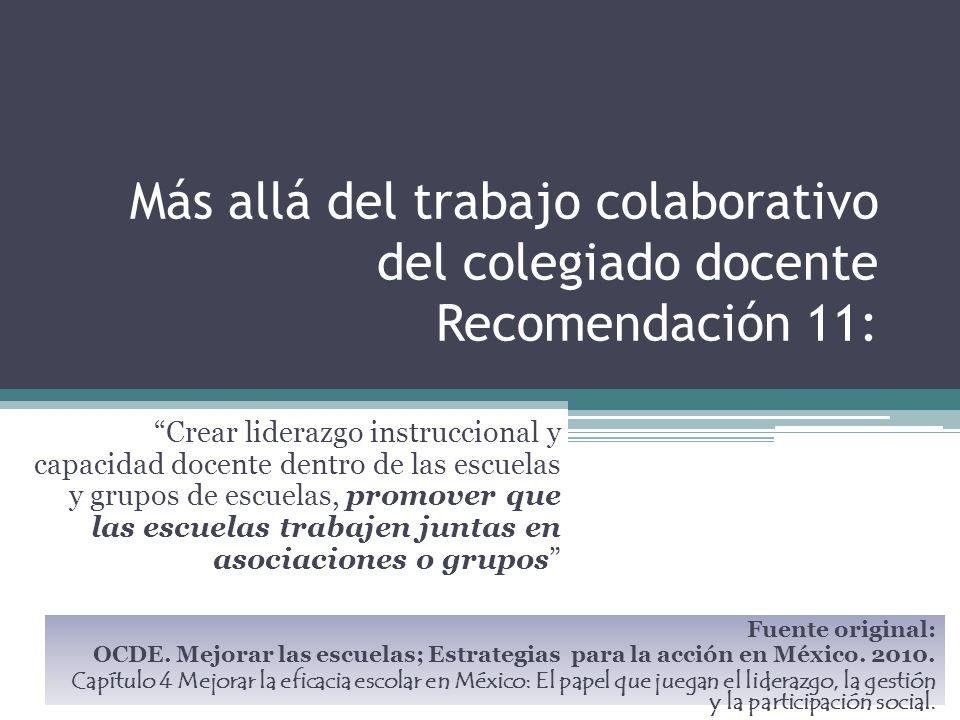 Más allá del trabajo colaborativo del colegiado docente Recomendación 11: