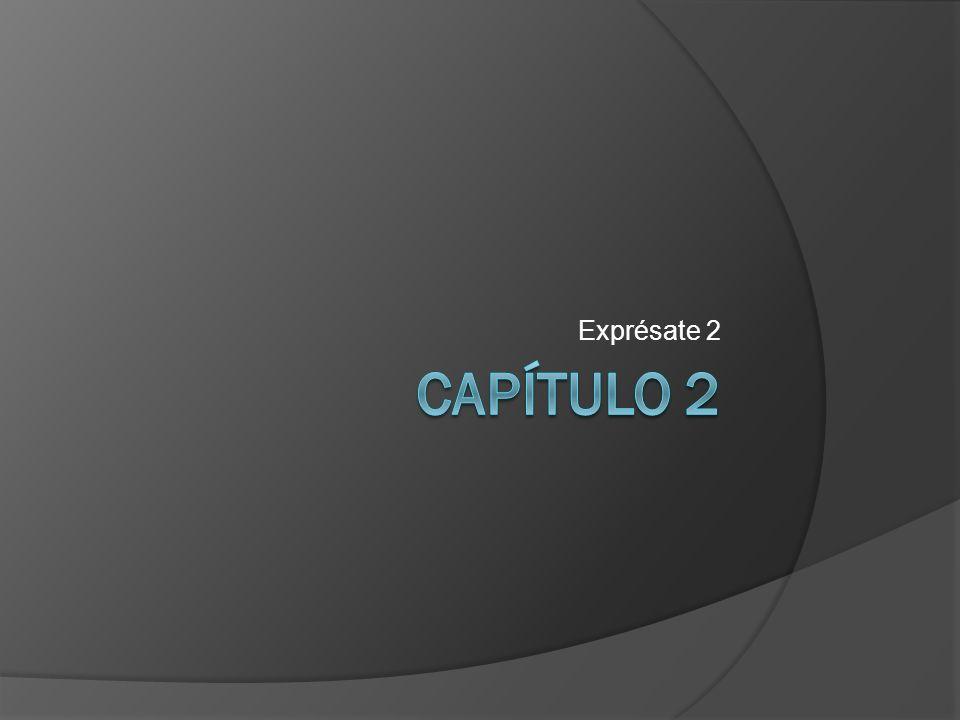 Exprésate 2 CAPíTULO 2
