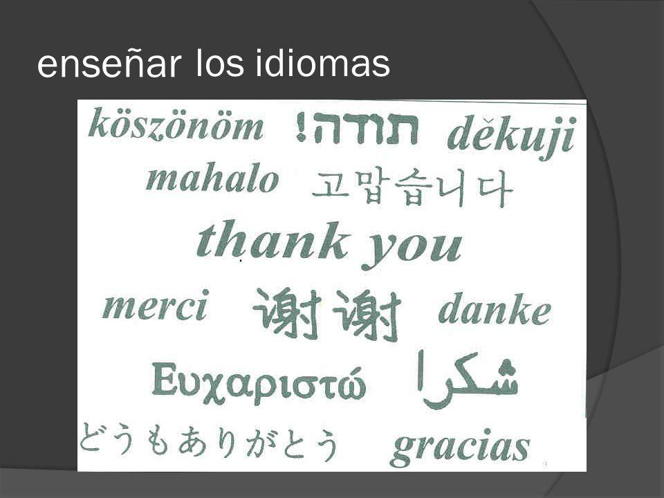 enseñar los idiomas