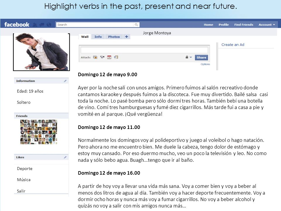 Highlight verbs in the past, present and near future.