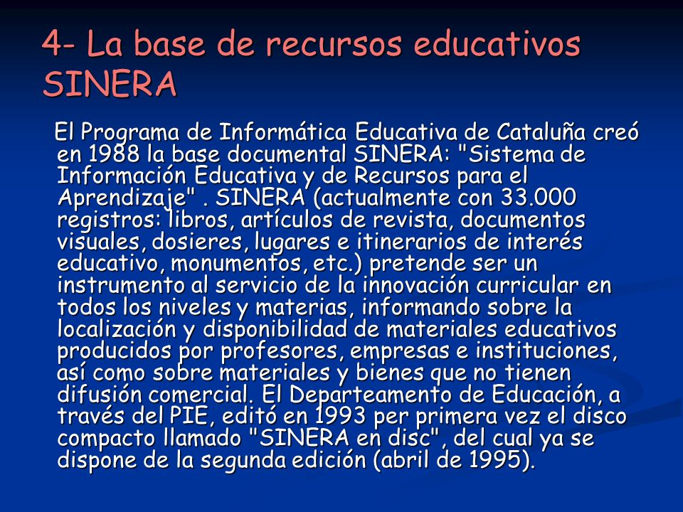 4- La base de recursos educativos SINERA