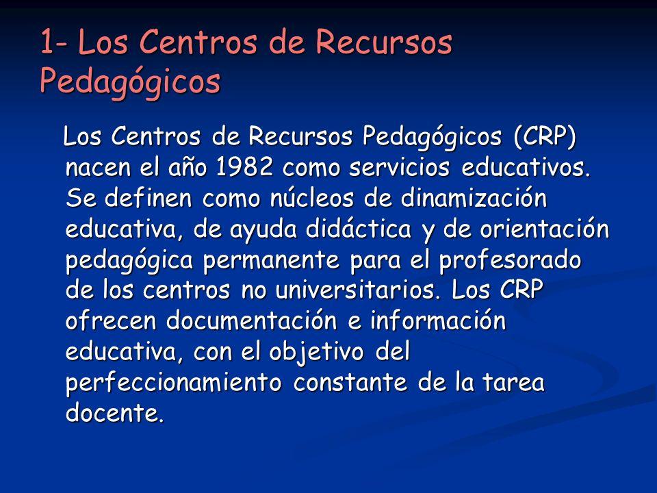 1- Los Centros de Recursos Pedagógicos