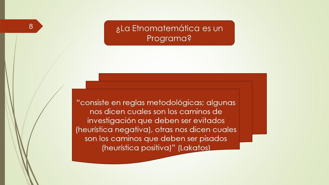 ¿La Etnomatemática es un Programa