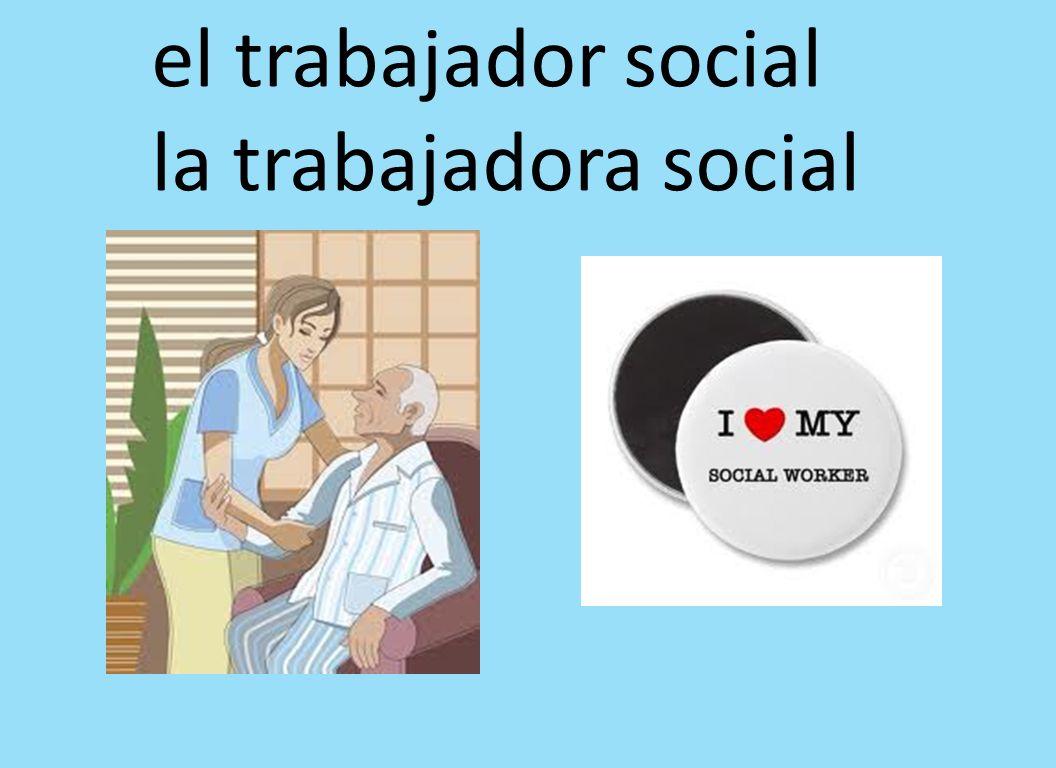 el trabajador social la trabajadora social