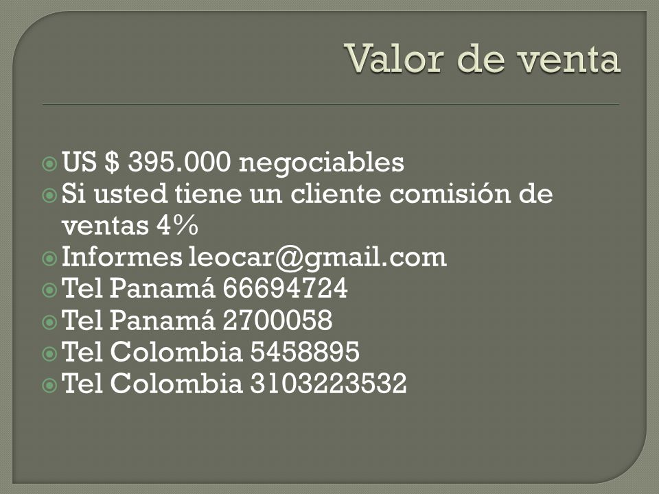 Valor de venta US $ 395.000 negociables
