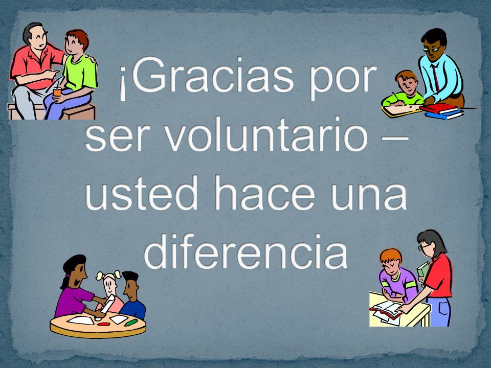 ¡Gracias por ser voluntario – usted hace una diferencia