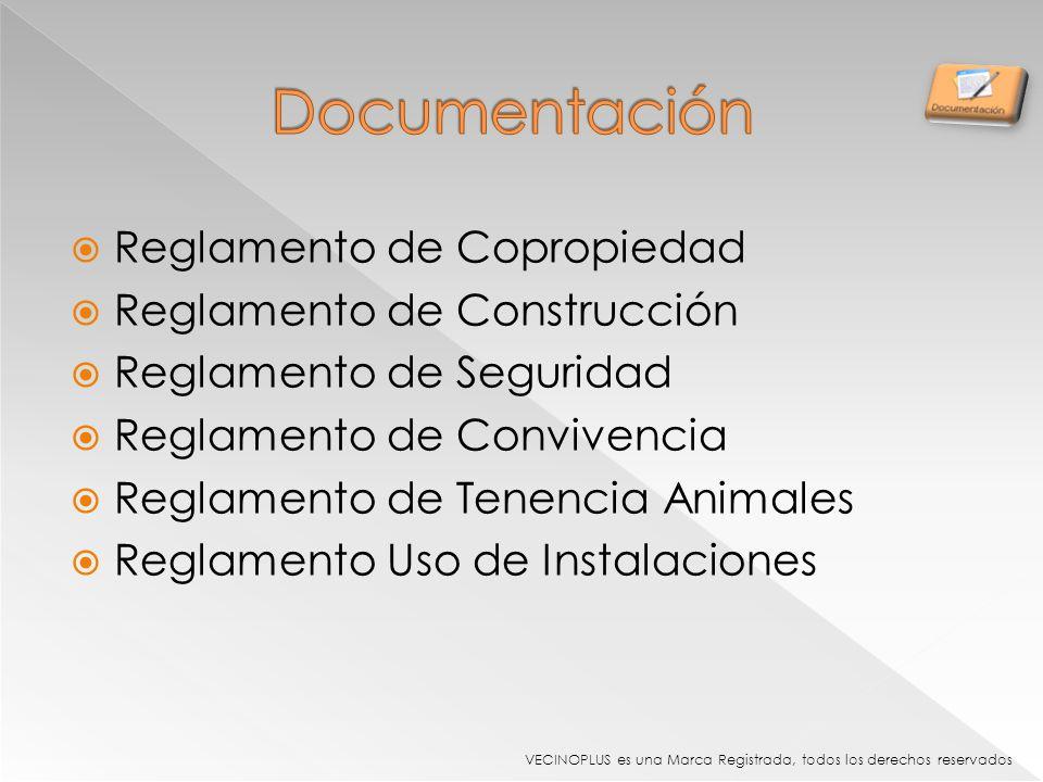 Documentación Reglamento de Copropiedad Reglamento de Construcción