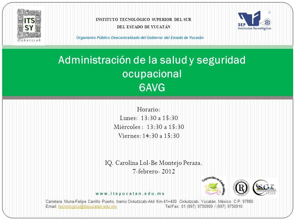 Administración de la salud y seguridad ocupacional 6AVG