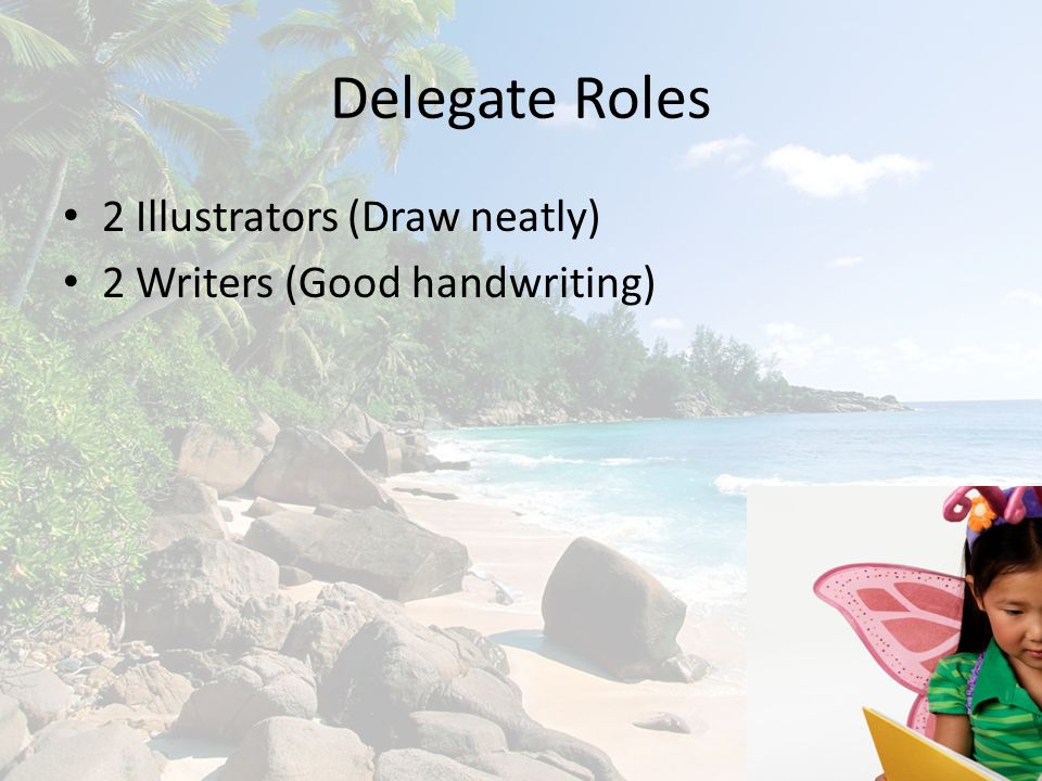 Delegate Roles 2 Illustrators (Draw neatly)