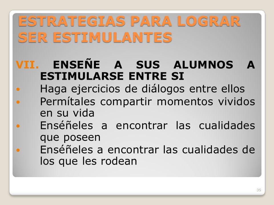 ESTRATEGIAS PARA LOGRAR SER ESTIMULANTES