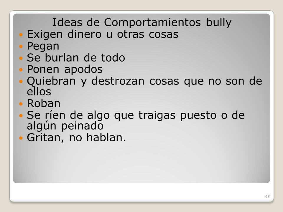 Ideas de Comportamientos bully