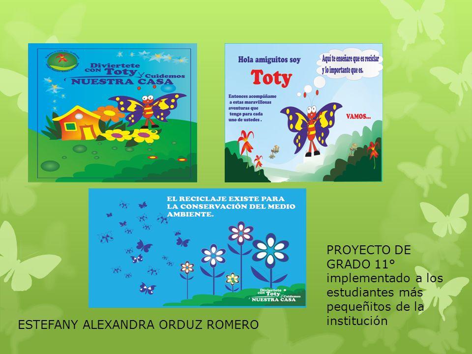 PROYECTO DE GRADO 11° implementado a los estudiantes más pequeñitos de la institución