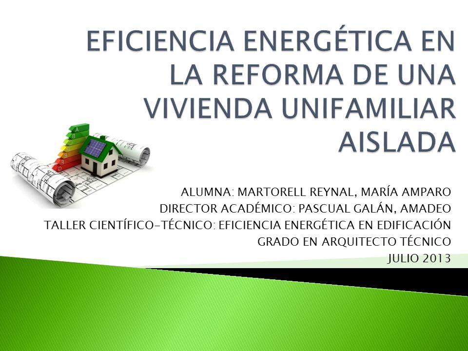EFICIENCIA ENERGÉTICA EN LA REFORMA DE UNA VIVIENDA UNIFAMILIAR AISLADA
