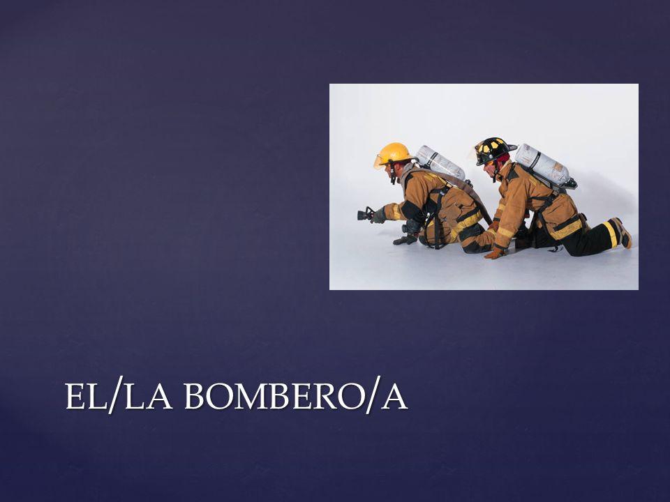el/la bombero/a