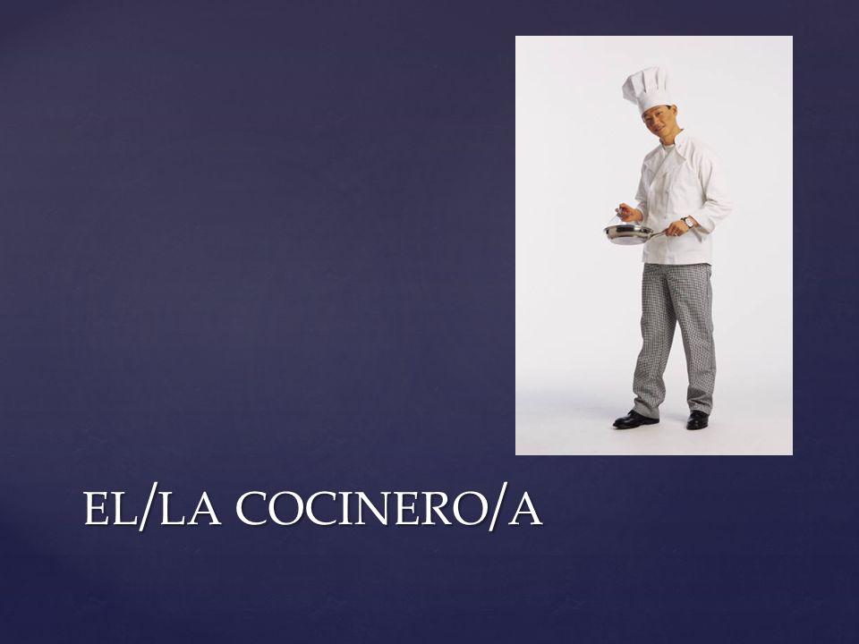el/la cocinero/a