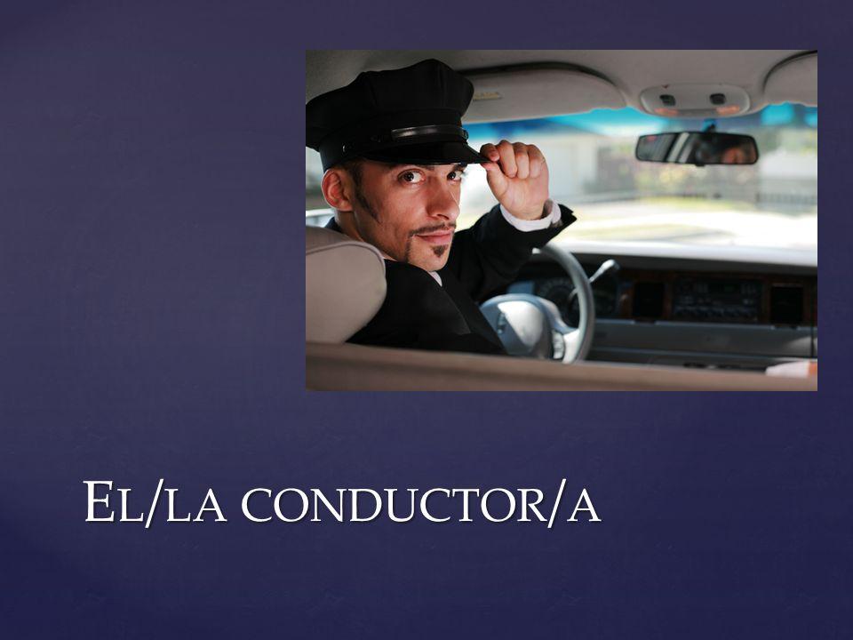 El/la conductor/a