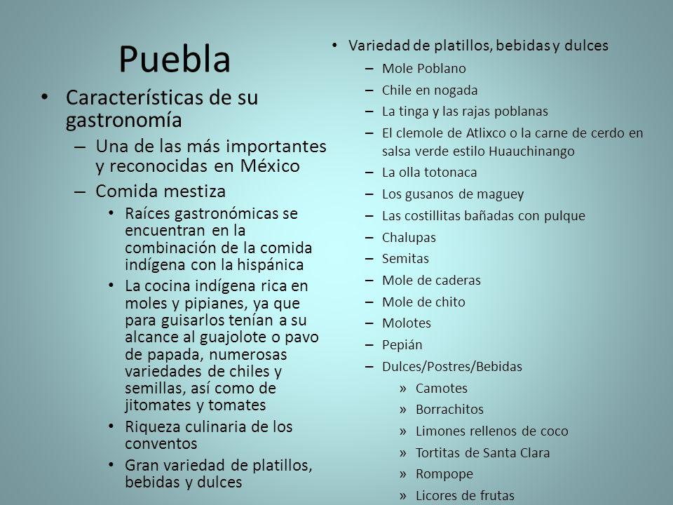 Puebla Características de su gastronomía