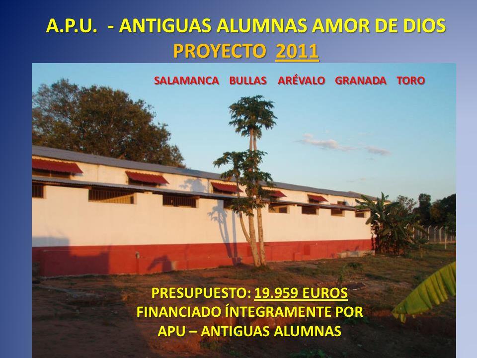 A.P.U. - ANTIGUAS ALUMNAS AMOR DE DIOS FINANCIADO ÍNTEGRAMENTE POR
