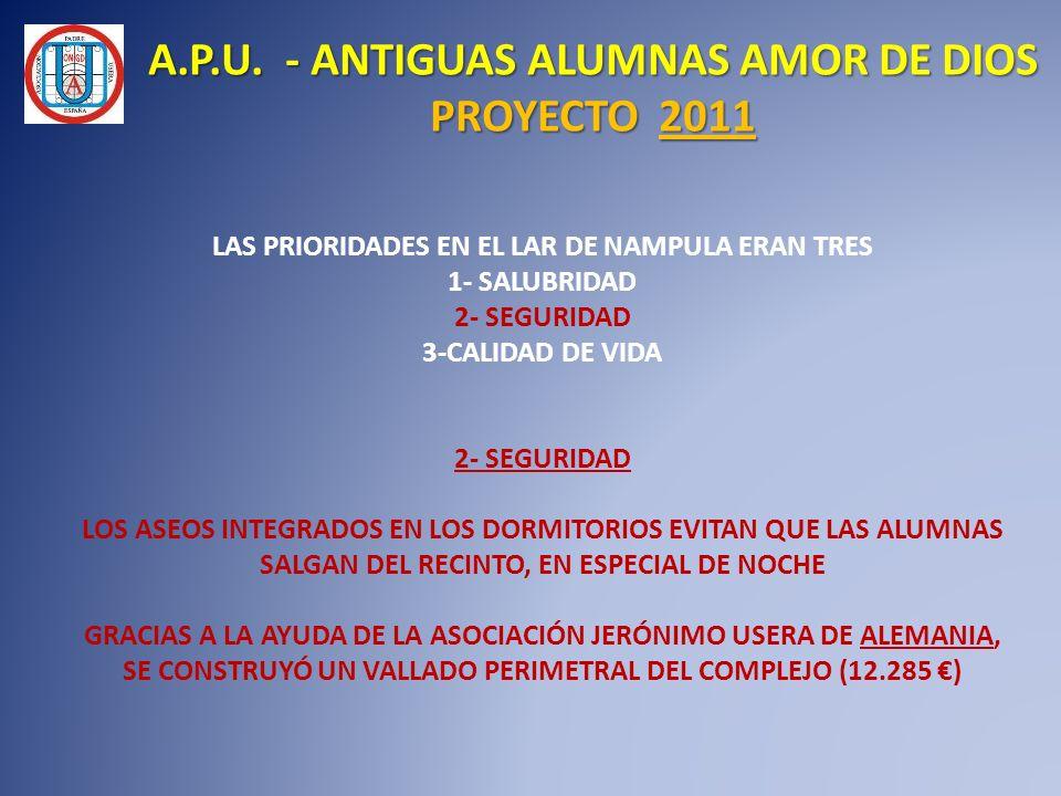 A.P.U. - ANTIGUAS ALUMNAS AMOR DE DIOS PROYECTO 2011